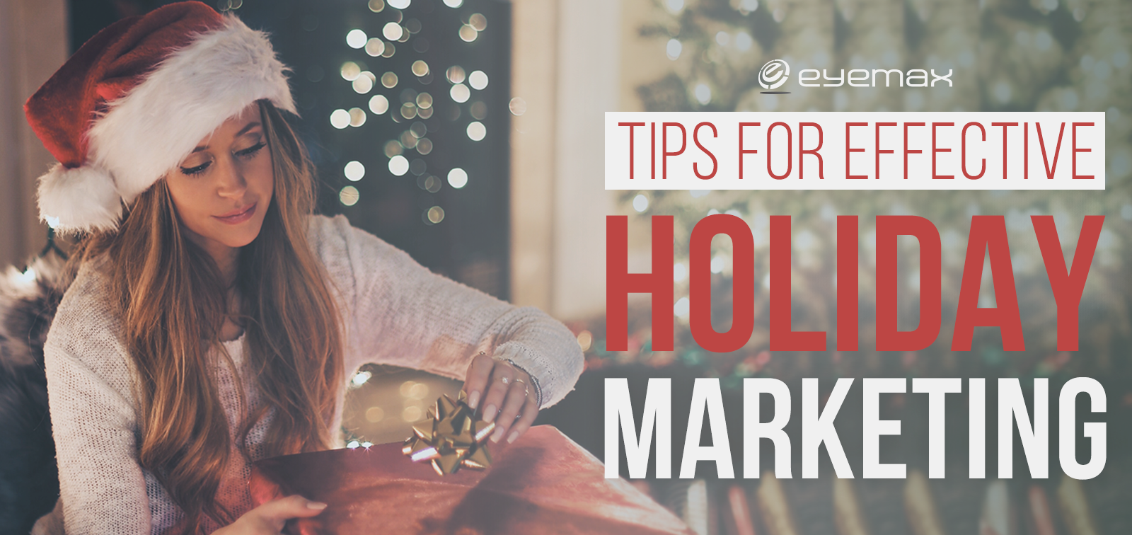 Tips for Effective Holiday Marketing