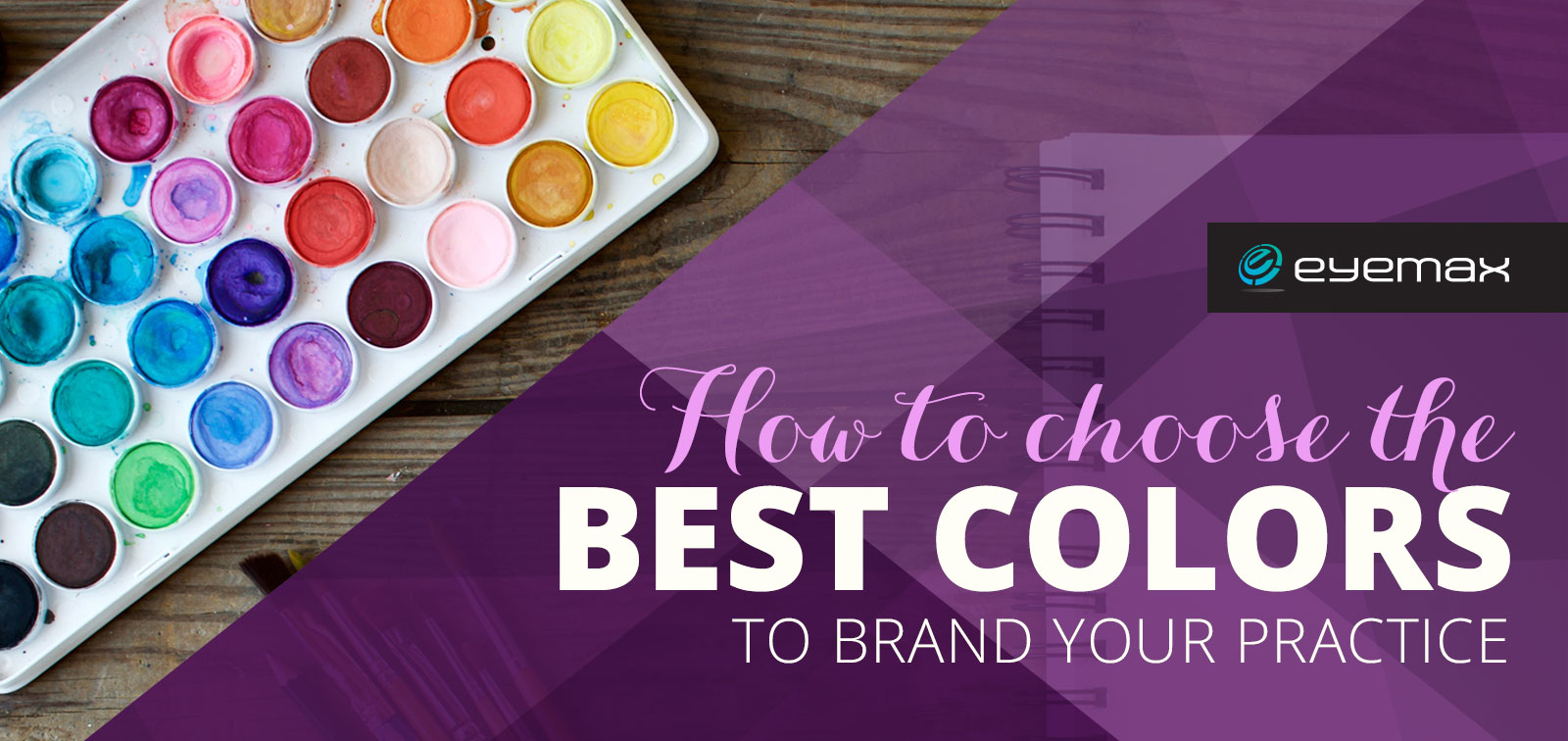 How to Choose the Best Colors to Brand Your Practice